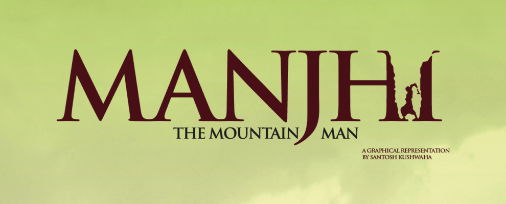 manjhi-the-mountainman-graphic-santosh-02-01