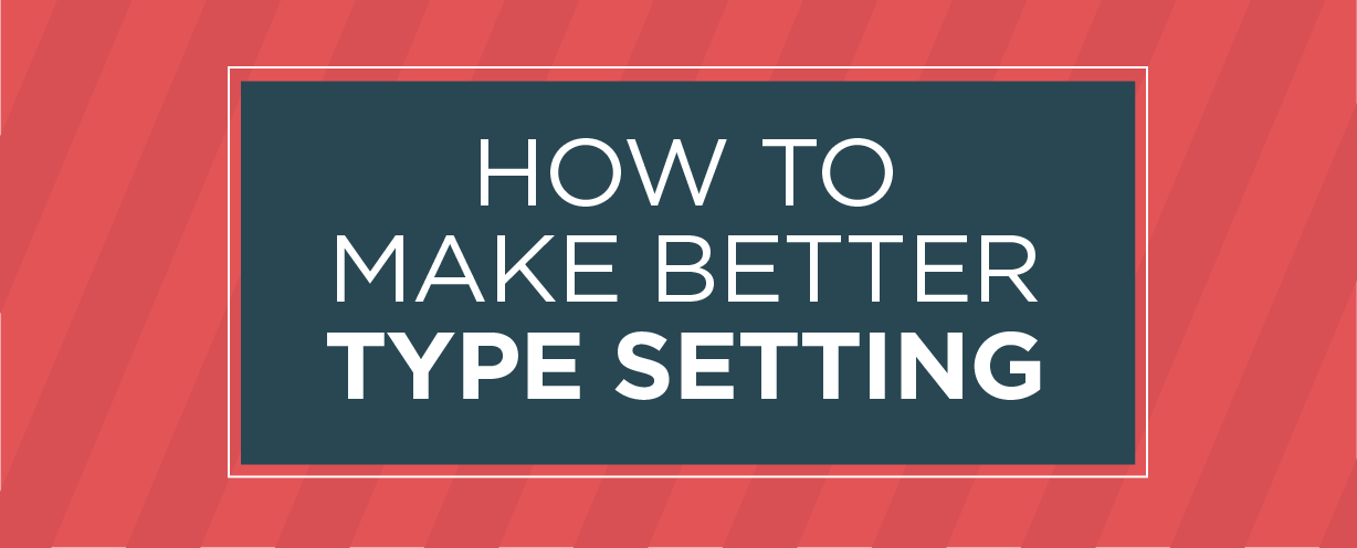 how-to-make-better-typography-01